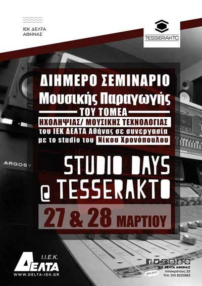 Studio Days–Tesserakto-iek delta